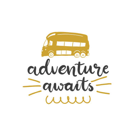 Lettering with phrase Adventure awaits. Vector illustration.