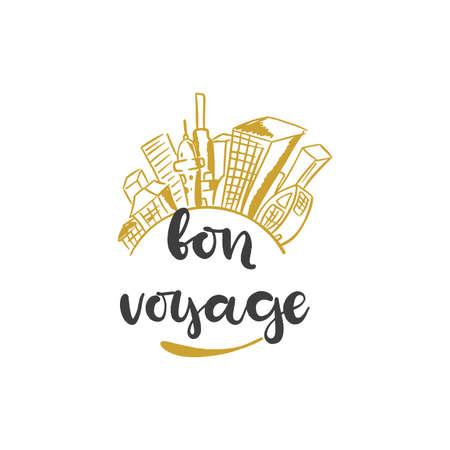 Lettering with phrase Bon voyage. Vector illustration.