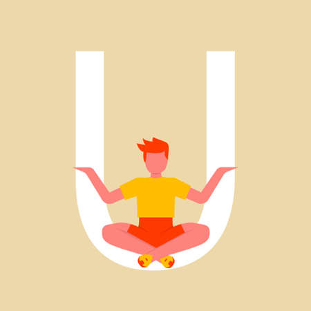 The man is sitting in the Lotus position on a large letter U. Flat cartoon character with an upper case letter u. Yoga asana Vector illustration.