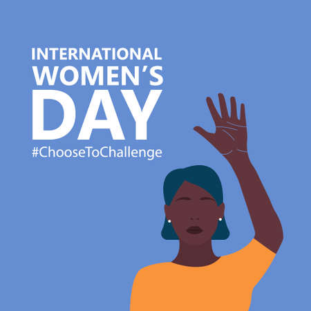 International womens day. 8th march. Poster with beautiful Black womans hand up. Choose to Challenge campaign. Vector illustration in flat style for greeting card, postcard, web, banner.