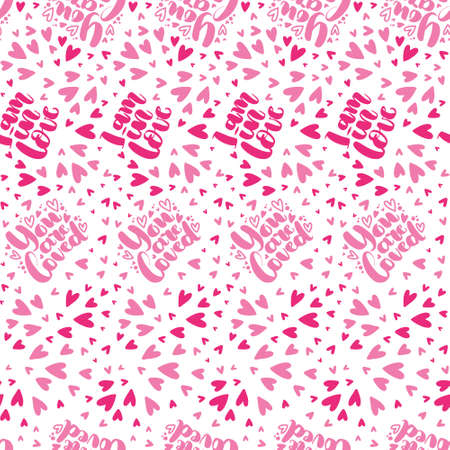 Pattern of the lettering doodle and the freehand hearts. Freehand sketch drawing of doodle hearts. Love background in pink color. You are loved. I am in love