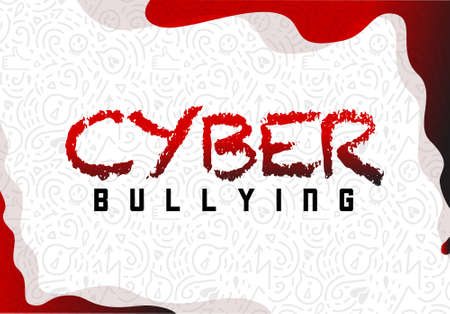 Handdrawn quote Cyber Bullying background with red and grey elements