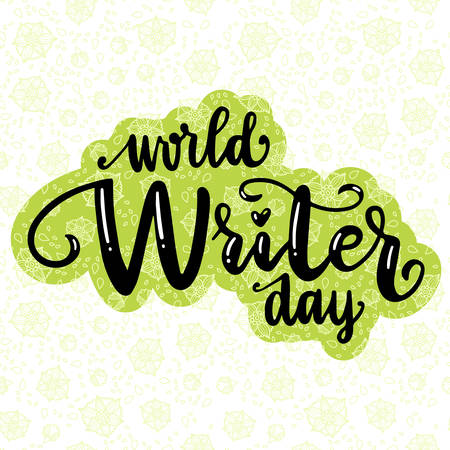 The beautiful inscription is written by hand. World writer day. Beautiful black letters. Lettering typography badge, tag, icon. Card, banner. Calligraphy background. Poster on textured background.