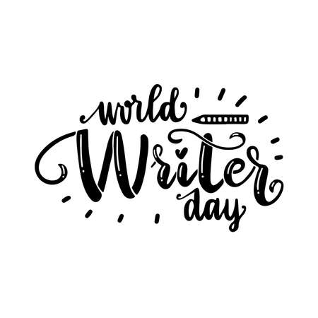 The beautiful inscription is written by hand. World writer day. Beautiful black letters. Lettering typography badge, tag, icon. Card, banner. Poster on textured background.