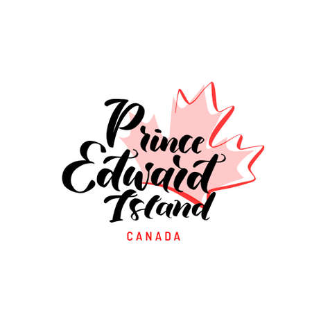 Prince Edward Island with a maple leaf. Hand drawn lettering of Canada's province for tourist signs, tourist map of the province. Logo, banner. Unique freehand lettering. Logo