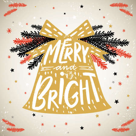 Christmas bell with lettering Merry and Bright. Christmas quotes background on grange style