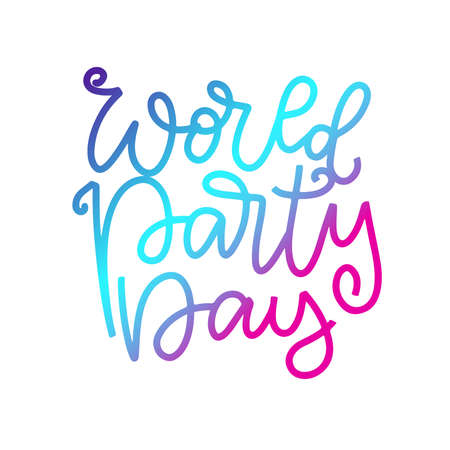 Hand written World party day. Ink hand lettering. Modern brush calligraphy. Isolated on white background. Can use for postcard, t-shirt, poster. Bright colors