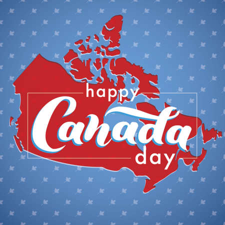 Happy Canada Day. The territory of Canada with a beautiful lettering. For tourist information signs, travel guides, tourist signs Ilustração