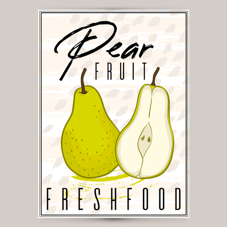 Vector styled fresh pears poster label. Nature product, farm organic. Drawing illustration