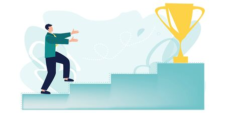 Golden cup. Businessman run up the stairs to his goal, move up motivation, the path to the targets achievement. Leadership, motivation, ambition concept. First place, number one. Vector, flat style. Illustration