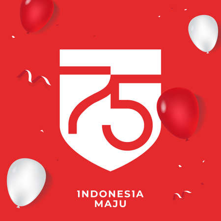 Dirgahayu Kemerdekaan Indonesia means Celebrate to Indonesian independence day