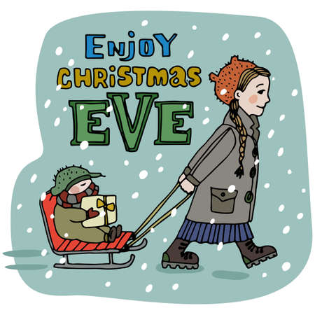 christmas eve: Christmas greeting card. Enjoy Christmas Eve title. Merry Christmas lettering. Hand drawn. Girl rides her baby boy brother on the sleigh. Editable vector illustration template Stock Photo