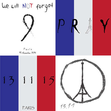 killed: Set of vector illustration banners. We will not forget title. Pray for France. Eiffel Tower icon, national flag of France.  Pray for Paris. 13 November 2015. Terrorist attack horror. World peace sign