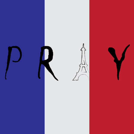 terrorist attack: Pray for France. Eiffel Tower icon, national state flag of France.  Pray for Paris. 13 November 2015. Paris horror on Friday thirteen. Terrorist attack. Pray for victims. Peace. No war. Vector banner Illustration