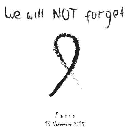 killed: We will not forget title banner. Black charcoal mourning ribbon. Pray for France. Pray for Paris. Innocent victoms day of mouring. Terrorist attack horror Friday. Day to remember. Vector illustration