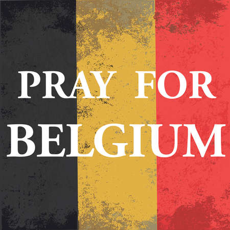 suspected: Pray for Belgium. Je suis Brussels, Bruxelles, Brussel. National state flag of Belgium. Illustration