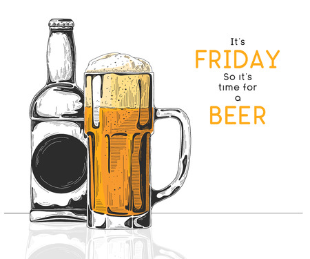 Bottle of beer. Glass with beer. Caption: its friday so its time for a beer. Vector illustration of a sketch style.