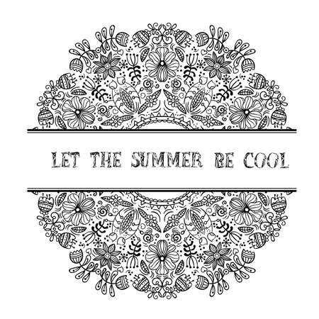 Vector illustration of a linear black and white floral composition in a circle with the inscription Let the summer be cool Çizim