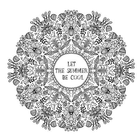 Vector illustration of a linear black and white Flower arrangement in a circle Let the summer be cool