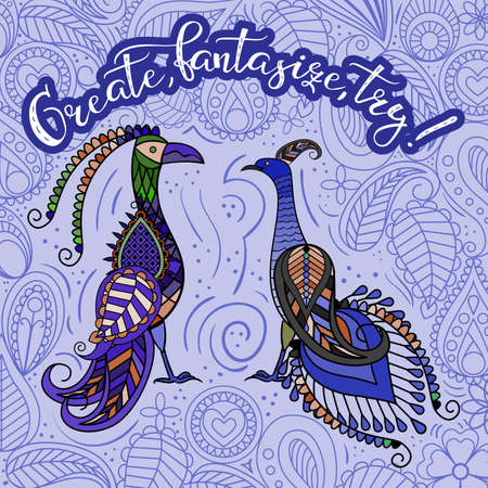 Two decorative fantastic birds with the inscription Create, fantasize, try!