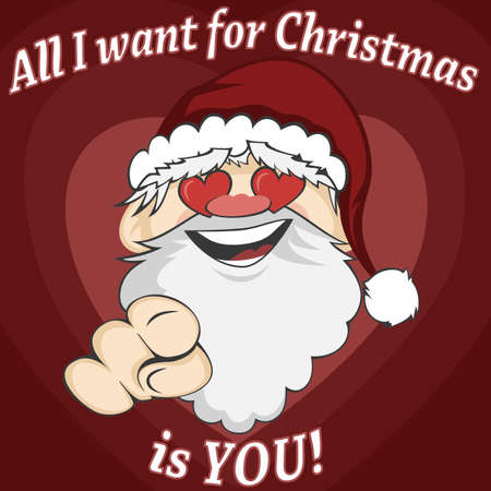 Santa Faces - Santa Claus is pointing at you with a lovely smile and heart-shaped eyes (with All I want for Christmas is YOU! text)