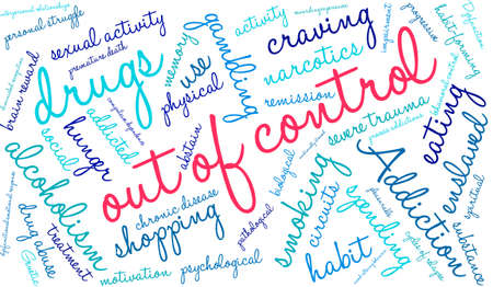 dependence: OutOfControl Addiction Word Cloud On a White Background.
