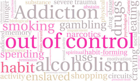 relapse: OutOfControl Addiction Word Cloud On a White Background.