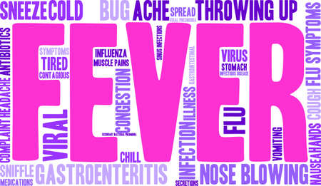 cough medicine: Fever word cloud on a white background.