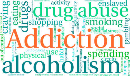out of use: Addiction word  cloud on a white background. Illustration