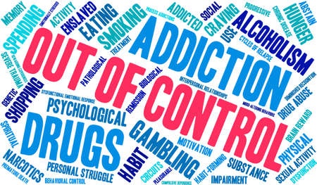 remission: OutOfControl Addiction Word Cloud On a White Background.