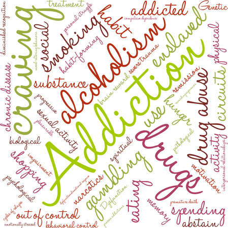 premature: Addiction word  cloud on a white background. Illustration