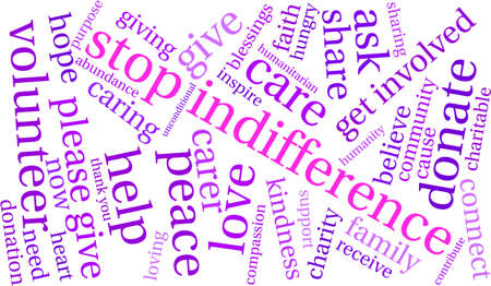 unconditional: Stop Indifference word cloud on a white background.