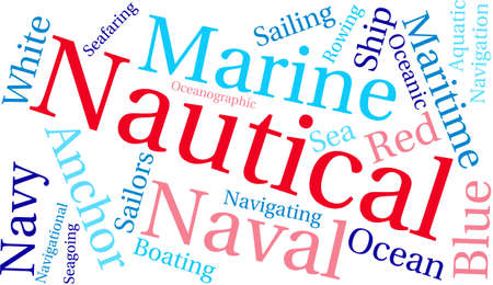 seafaring: Nautical word cloud on a white background. Illustration