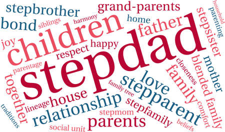 baby grand: Stepdad word cloud on a white background.