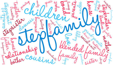 Stepfamily word coud on a white background. Stock Vector - 70904320
