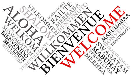 International Welcome Word Cloud. Each word used in this word cloud is another language's version of the word Welcome. Illustration