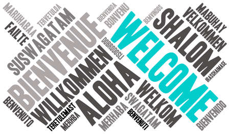 International Welcome Word Cloud. Each word used in this word cloud is another language's version of the word Welcome. Vettoriali