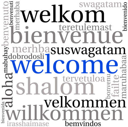 Welcome international Word Cloud On a White Background. Each word used in this word cloud is another languages version of the word Welcome.