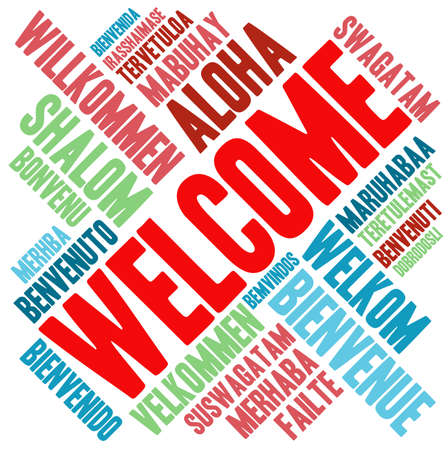 multilingual: International Welcome Word Cloud. Each word used in this word cloud is another languages version of the word Welcome.