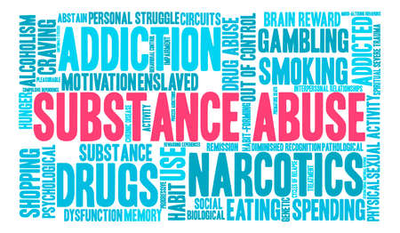 substances: Substance Abuse word cloud on a white background. Illustration