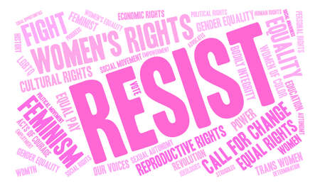autonomía: Womens Rights Resist Word Cloud on a white background.