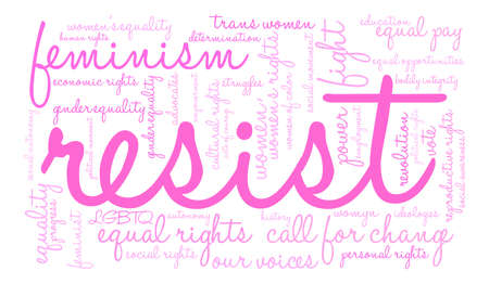 Womens Rights Resist Word Cloud on a white background. Stock Vector - 73733698