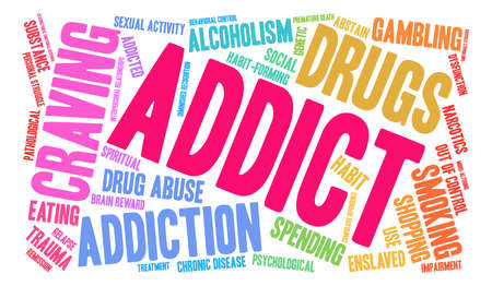 Addict word cloud concept.