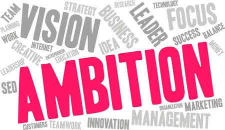 Ambition word cloud concept. Ilustrace
