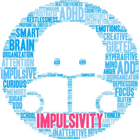 Impulsivity word cloud concept. Illustration