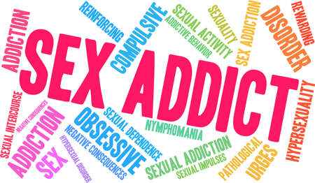 Sex Addict word cloud on a white background. Illustration