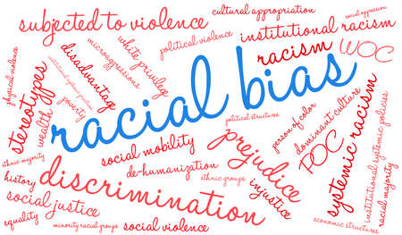 Racial Bias word cloud on a white background.  Illustration