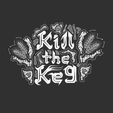 kill the keg calligraphy on black background  イラスト・ベクター素材