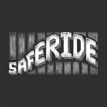 safe ride calligraphy on black background