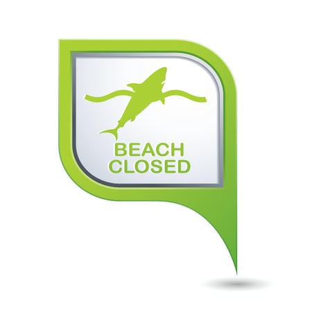 beach closed: Beach Closed, shark sighting sign on green map pointer, vector illustration